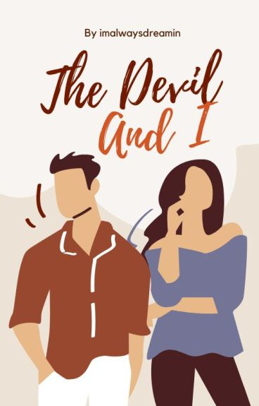 The Devil & I [Completed]