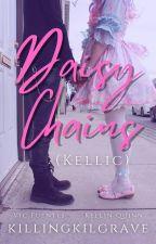 Daisy Chains || Kellic √ by -hawkwing