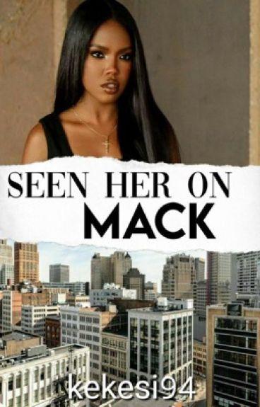 Seen Her on Mack (Urban Fiction) by Kekesi94