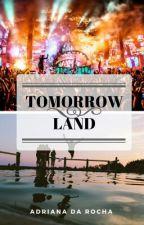 TomorrowLand ✔️ by anairdagrock