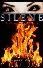 Silene II: La Traición de la Profecía by monicadcp10