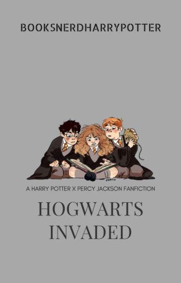 Hogwarts Invaded (Harry Potter Fanfiction), (Percy Jackson