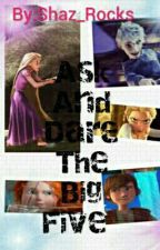 Ask And Dare The Big Five And Shaz by Shaz_Rocks
