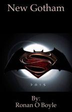 Batman v superman New Gotham. by RonanOBoyle