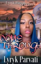 Come Through (Lesbian) by dejaaloaf