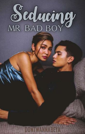 Seducing Mr. Bad Boy