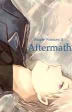 Aftermath: Maple Warriors II by Shickzander
