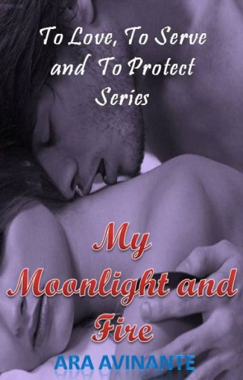 My Moonlight and Fire (Published)