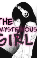 The Mysterious Girl by iMyStErIoUsLoVeR