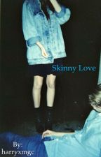 Skinny Love  | Bo Burnham au by buzzfeedbasic