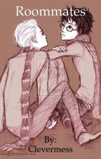 Roommates (A Drarry Fanfiction) (BoyxBoy) (Book 1 of Roommates) by Clevermess