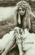 I am Lone  by cxndy_lxver