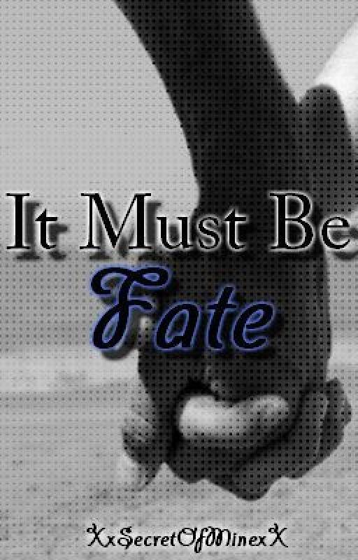 It Must Be Fate (boyxboy) by XxSecretOfMinexX