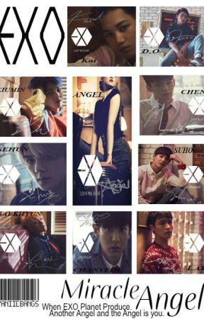 EXO'S MIRACLE ANGEL (#wattys2016) by yaniiebangs