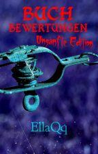 (Momentan geschlossen) Buchbewertungen - unsanfte Edition by EllaQq