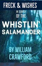 Whistlin' Salamander by BillRuesch