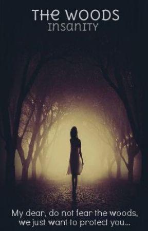 The Woods by kiaraissorad