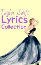 Taylor swift Lyrics Collection by simply_hyenahmin