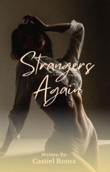 Strangers Again (La Alquera #1)