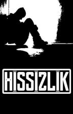 Hissizlik by PrimitiveArticle