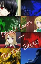 Diabolik Lovers: The Four Brides by AlexandraLilianSnape