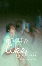 girls like girls ; jerrie by kristentyler_