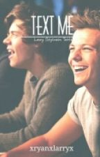 Text Me: Larry Stylinson Texts by xryanxlarryx