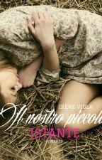 Il nostro piccolo istante #1 (In the name of Love) by Irene_Pas