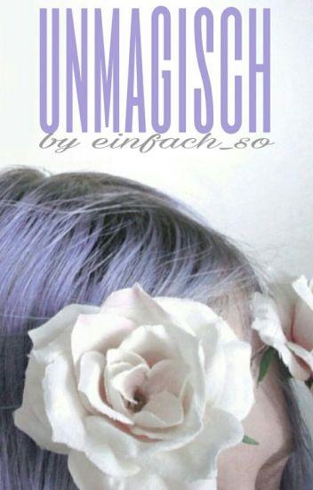 Unmagisch