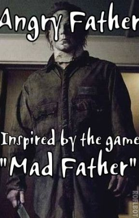 Angry Father by mindlessxxmrc