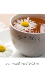 Tea Talk (Larry Stylinson Fan Fic) by onedirection23rd