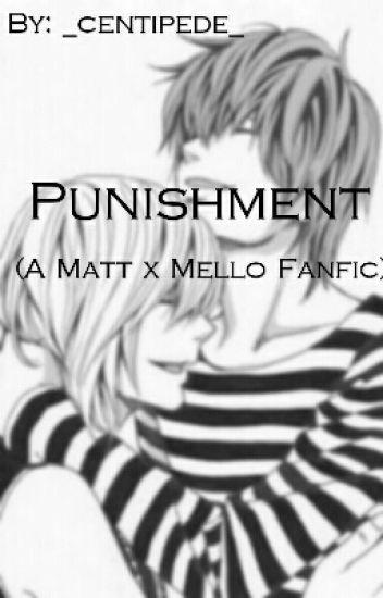 Punishment (Matt x Mello)