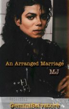 An Arranged Marriage •Michael Jackson• by GeminiSalvatore