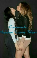 Caminah: Hidden Love Story by NoWayLou