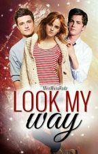 Look My Way by imakealotofpuns