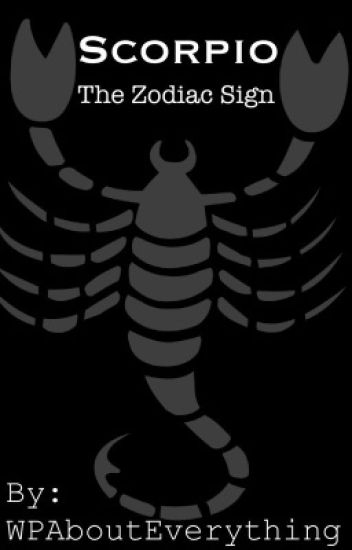 Scorpio (The Zodiac Sign)
