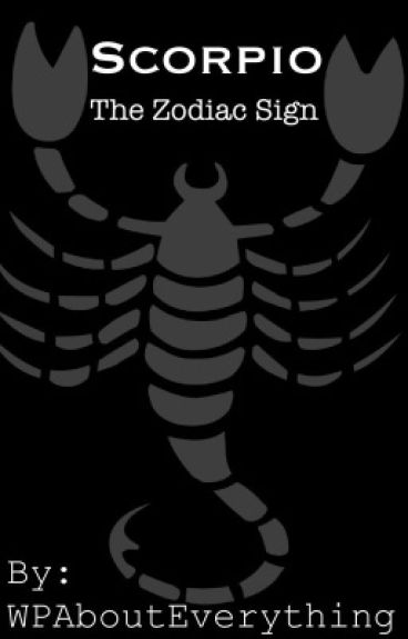 Scorpio (The Zodiac Sign)