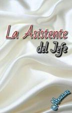 La Asistente del Jefe© by Ateuzaz