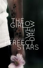 The Girl Who Drew Perfect Stars by FancifulThinker