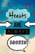 Los corazones siempre se rompen. by Alguiencomotup