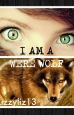 I Am A Werewolf by lizzyliz13