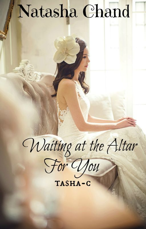 Waiting at the Altar for You by tasha-c