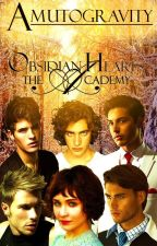 Obsidian Hearts (The Academy) by AmutoGravity