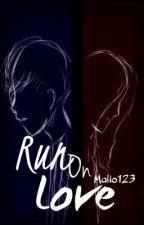 Run On Love (A Garmau AU) by _Malio_