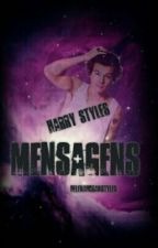 Mensagens (H.S) by helenahoranstyles
