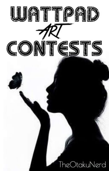 WATTPAD ART CONTESTS! [OPEN]