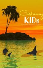 Castaway Kids by FreckleyDemigod