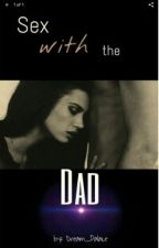 Sex with my father by Dream_Palace