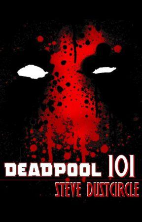 Deadpool 101 by dustcircle