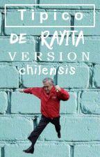 Típico de rayita | versión chilensis ® | EDITANDO by LukeAweonaoHemmings